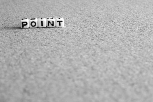 ポイント POINT point Point ぽいんと 要所 要点 点数 重要 箇所 コツ ツボ 肝 要 場所 勉強 対策 テスト ビジネス 仕事 業務 段取り ノウハウ データ 情報 整理整頓 ウェブ ブログ 素材 背景