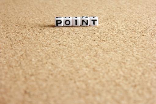 ポイント ぽいんと ポイント POINT point Point POINT point Point 要所 要点 重要箇所 点数 単位 大きさ コツ ツボ 要 情報 整理 データ 勉強 受験 テスト 仕事 ビジネス 業務 作業 効率 素材