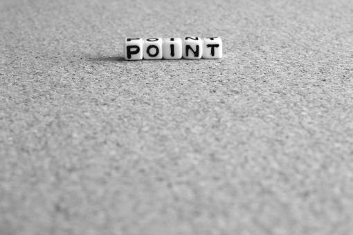ポイント ポイント point Point POINT 要所 重要 箇所 重点 要点 点数 ツボ 要 肝 勘所 かんどころ キー カギ ビジネス 仕事 業務 作業 勉強 学習 受験 テスト ゲーム スポーツ 料理 コツ