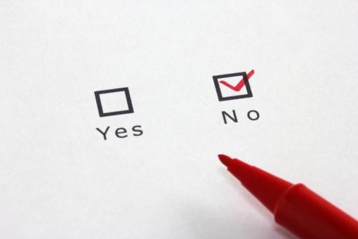 チェック チェックリスト レ点 選ぶ セレクト NO NO no no No ノー いいえ 拒否 否定 選択する 質問 アンケート 満足度 ビジネス 生活 暮らし 書類 資料 リスト 記入 回答 答える 否認 決定 決断